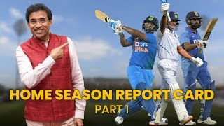 India's Home Season Report Card By Harsha Bhogle ft. Batsmen