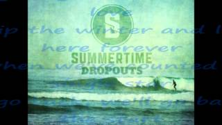 Spring Flings-Summertime Dropouts lyric video