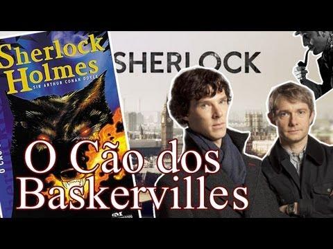 Sherlock Holmes, O Cão dos Baskervilles - Arthur Conan Doyle