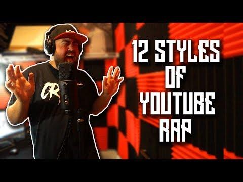 12 Styles of YouTube Rap
