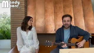 """Mandy Moore and Taylor Goldsmith (Dawes) - """"Never Gonna Say Goodbye"""" - Instagram Live"""
