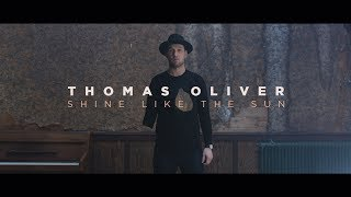 *NEW* Thomas Oliver - Shine Like The Sun (Kiwi music)
