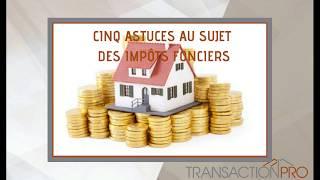 CINQ ASTUCES AU SUJET                   DES IMPÔTS FONCIERS