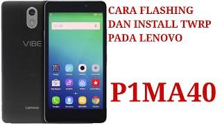 lenovo p1m flash file - ฟรีวิดีโอออนไลน์ - ดูทีวีออนไลน์ - คลิป