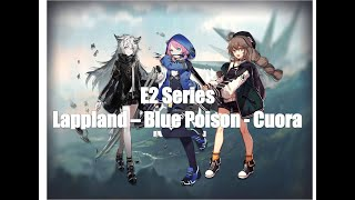Blue Poison  - (Arknights) - [Arknights] - Elite 2 Promotion - Lappland, Blue Poison and Cuora