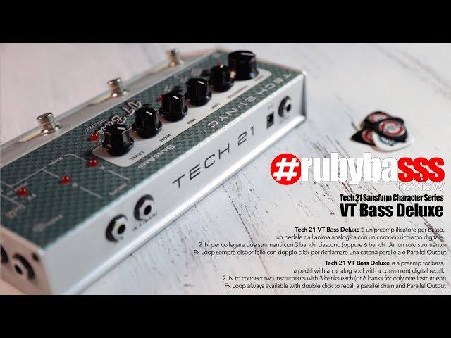 RubybasssReview - Tech21 SansAmp Character Series VT Bass Deluxe