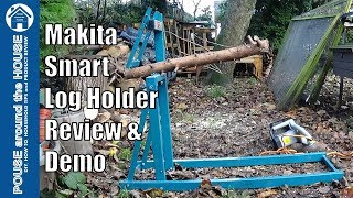 Makita smart holder log saw horse review and demo. Makita 71691 log holder.
