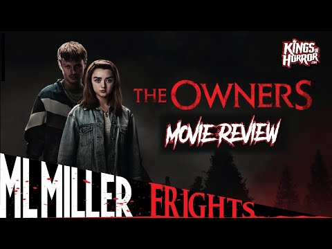THE OWNERS Review – Maisie Williams Does Horror!