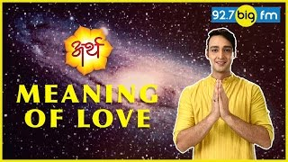 Arth Saurabh Raaj Jain Meaning Of Love (11 50 MB) 320 Kbps