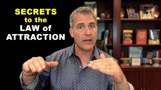 "Secrets to the ""Law of Attraction"""