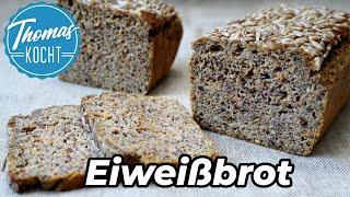 Eiweißbrot selber machen - das perfekte Low Carb Brot / Thomas kocht