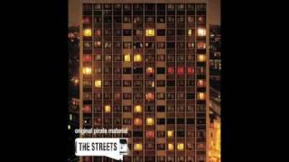 The Streets - Don't Mug Yourself