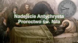 Proroctwo Św. Nila: Nadejście Antychrysta