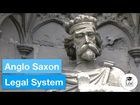 History of English Law - Anglo Saxon Legal System