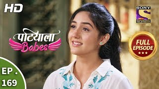 Patiala Babes - Ep 169 - Full Episode - 19th July, 2019