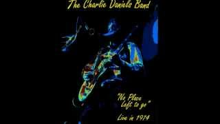CHARLIE DANIELS BAND- NO PLACE LEFT TO GO (LIVE 1974)