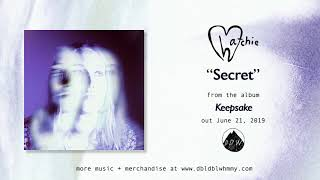 Hatchie   Secret (Official Audio)
