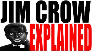 Jim Crow and America's Racism Explained