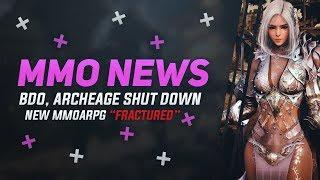 MMORPG News: Black Desert RU Shut Down, ArcheAge Shut Down, New MMO Fractured