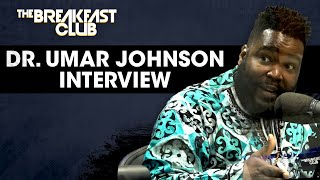 The Breakfast Club - Dr. Umar Johnson Speaks On American Racism, Joe Biden's Agenda, Interracial Relationships + More