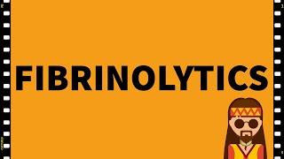 Pharmacology- Fibrinolytic drugs-Blood-MADE EASY!