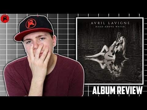 Avril Lavigne – Head Above Water | Album Review
