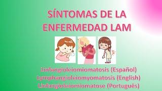 Síntomas de la enfermedad LAM – Linfangioleiomiomatosis