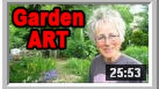 Garden Art - Wisconsin Garden Video Blog 522