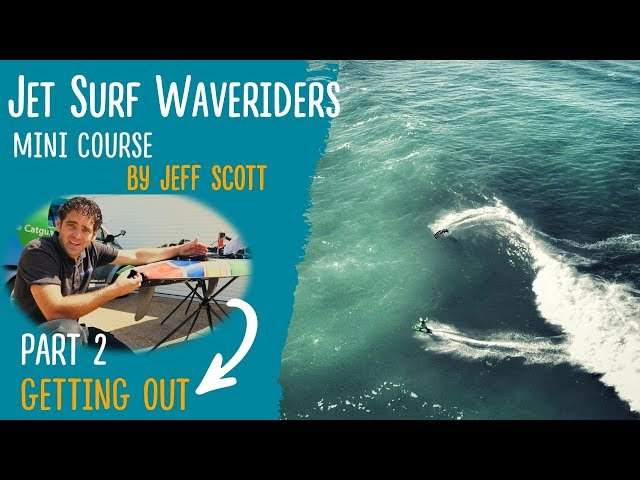 Jet Surf Waveriders Episode 2: Getting out!