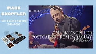 Mark Knopfler - Postcards From Paraguay (AVO Session 2007 | Official Live Video)