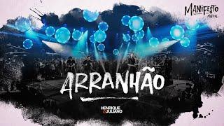 """""""Henrique E Juliano"""" - ARRANHÃO (Live)"""