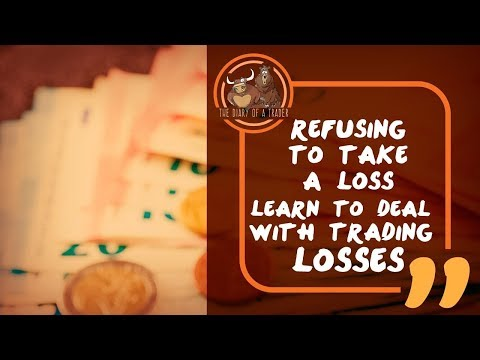 Refusing to Take a Loss  — How to Deal with Trading Losses?