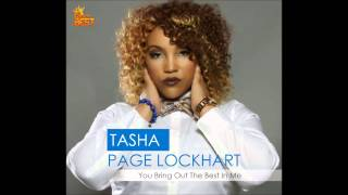 "Tasha Page-Lockhart ""You Bring Out The Best In Me"""