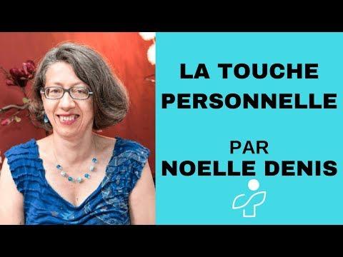 Quelle est votre touche personnelle ?