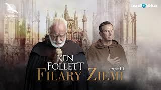 "Ken Follett ""Filary Ziemi"" | część 3 | superprodukcja (E-book)"