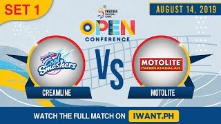 SET 1 | Creamline vs. Motolite | August 14, 2019 (Watch the full game on iWant.ph)