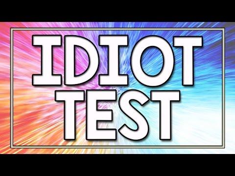 Idiot Test - 90% fail