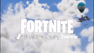 Fortnite SHAREfactory Theme