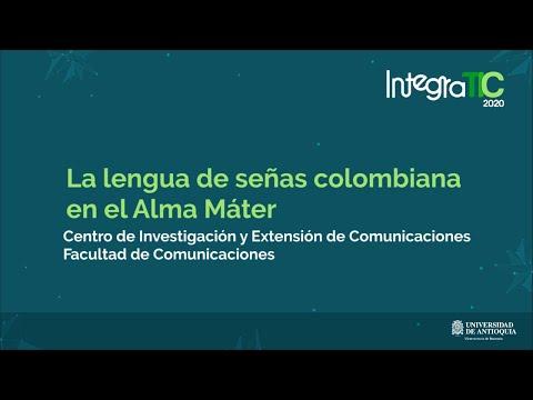 La lengua de señas colombiana en el Alma Máter