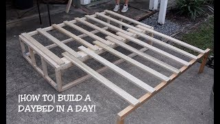 HOW TO BUILD A DAYBED IN A DAY!
