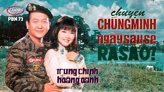 Hoàng Oanh & Trung Chỉnh - LK Chuyện Chúng Mình & Ngày Sau Sẽ Ra Sao (PBN 73)