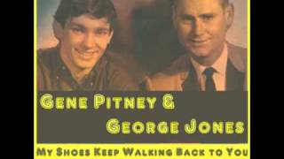 GENE PITNEY & GEORGE JONES: My Shoes Keep Walking Back to You