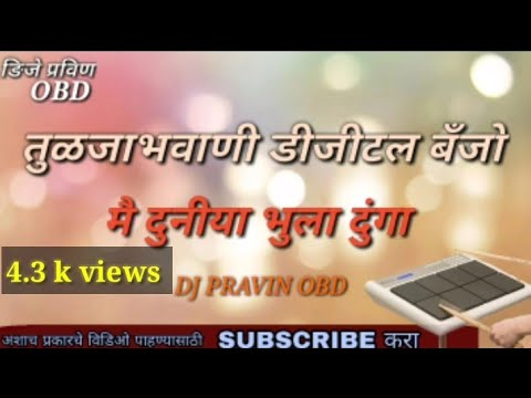 Download Mai Duniya Bhula Dunga Banjo Mix Dj Pravin Obd