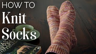 TUTORIAL: How to KNIT SOCKS