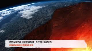 KU: Sezon 3, Odcinek 5 – Oprowadzenie po Wnętrzu Ziemi