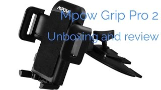 Mpow Grip Pro 2 CD slot car phone holder - Unboxing and first impressions.