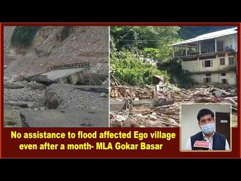 Arunachal: No assistance to flood affected Ego village even after a month- MLA Gokar Basar