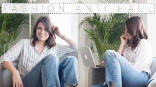 The Fashion Anti-Haul | The Anna Edit