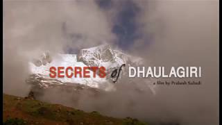 Nepal Documentary (Full Lenth) Secrets Of Dhaulagiri By Prabesh Subedi