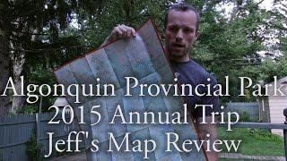 Algonquin Provincial Park 2015 - Jeff's Map Review